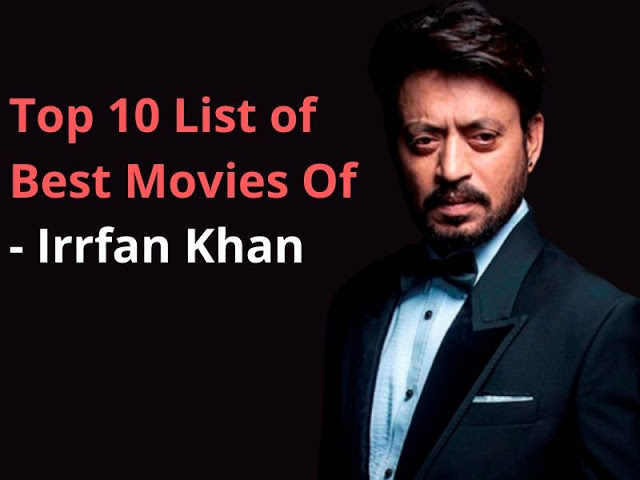 List of Best Movies Of Irrfan Khan