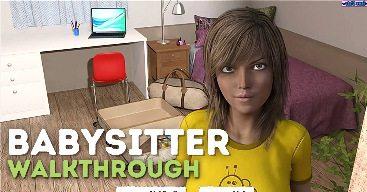 Babysitter Game Walkthrough and Game Guide