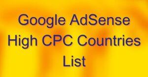 Google AdSense High CPC Countries List in 2021